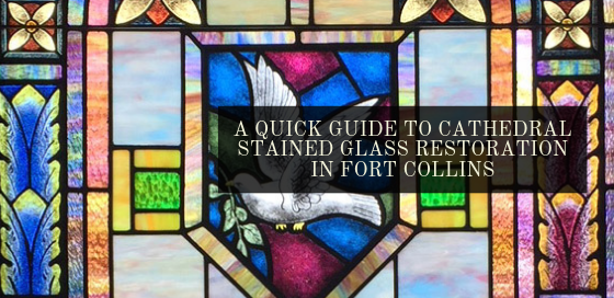 cathedral stained glass restoration fort collins