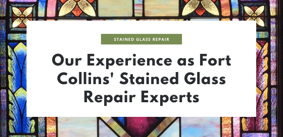 stained glass repair experts fort collins